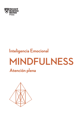 Mindfulness - Harvard Business Review pdf download