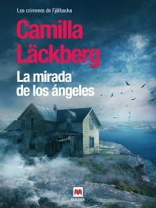 La mirada de los ángeles - Camilla Läckberg pdf download
