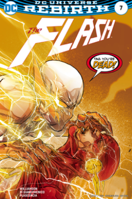 The Flash (2016-) #7 - Joshua Williamson & Carmine Di Giandomenico