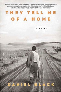 They Tell Me of a Home - Daniel Black pdf download