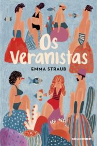 Os veranistas - Emma Straub pdf download