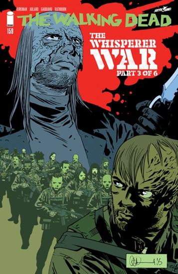 The Walking Dead #159 by Robert Kirkman, Charlie Adlard & Stefano Gaudiano PDF Download