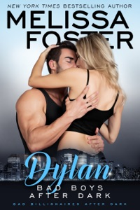 Bad Boys After Dark: Dylan - Melissa Foster pdf download