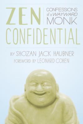 Zen Confidential - Shozan Jack Haubner