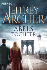 Abels Tochter - Jeffrey Archer pdf download