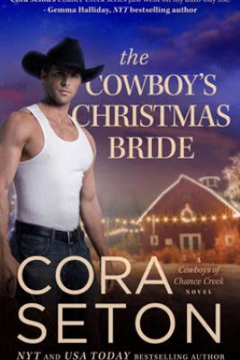 The Cowboy's Christmas Bride - Cora Seton