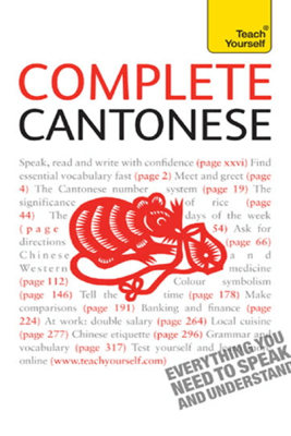 Complete Cantonese (Learn Cantonese with Teach Yourself) - Hugh Baker & Ho Pui-Kei