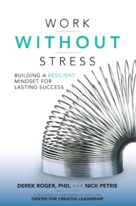 Work without Stress: Building a Resilient Mindset for Lasting Success - Derek Roger & Nick Petrie pdf download