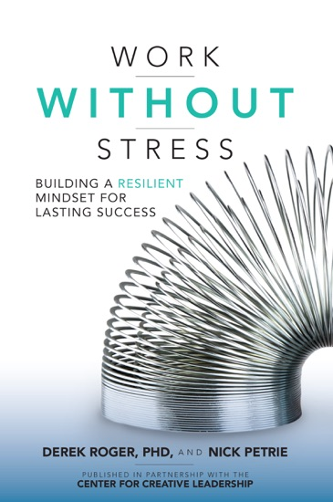 Work without Stress: Building a Resilient Mindset for Lasting Success by Derek Roger & Nick Petrie PDF Download