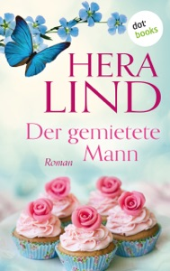 Der gemietete Mann - Hera Lind pdf download