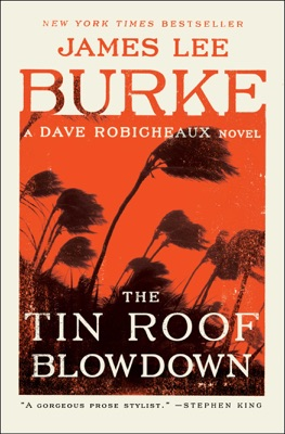 The Tin Roof Blowdown - James Lee Burke pdf download