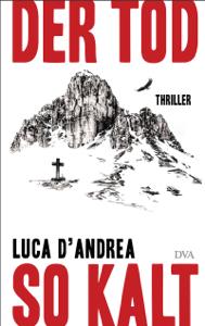 Der Tod so kalt - Luca D'Andrea pdf download