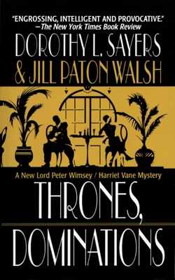 Thrones, Dominations - Dorothy L. Sayers & Jill Paton Walsh pdf download