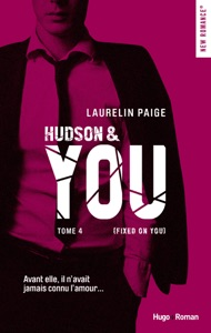 Hudson & You - tome 4 (Fixed on you) - Laurelin Paige pdf download