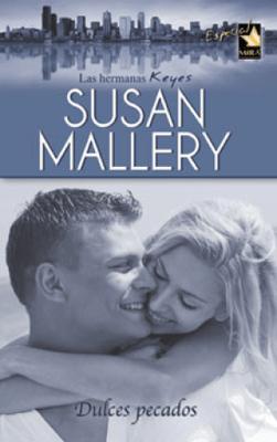 Dulces pecados - Susan Mallery pdf download