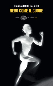 Nero come il cuore - Giancarlo De Cataldo pdf download