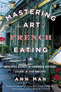 Mastering the Art of French Eating - Ann Mah pdf download
