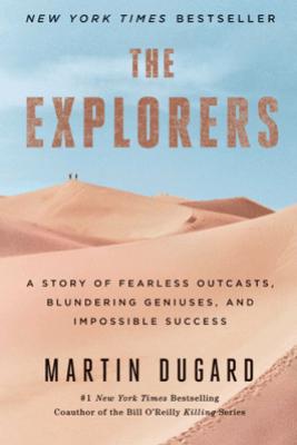 The Explorers - Martin Dugard