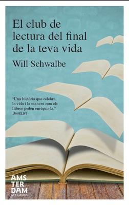 El club de lectura del final de la teva vida - Will Schwalbe pdf download