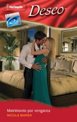 Matrimonio por venganza - Nicola Marsh pdf download