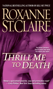 Thrill Me to Death - Roxanne St. Claire pdf download