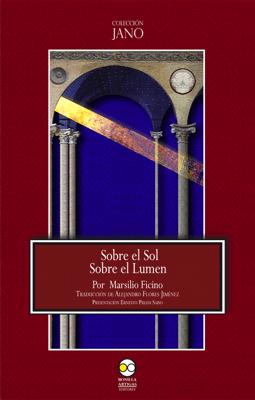Sobre el Sol. Sobre el Lumen. - Marsilio Ficino pdf download