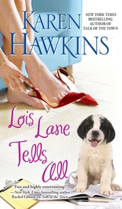 Lois Lane Tells All - Karen Hawkins pdf download