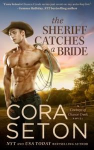 The Sheriff Catches a Bride - Cora Seton pdf download