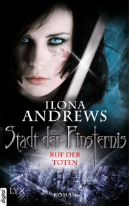 Stadt der Finsternis - Ruf der Toten - Ilona Andrews pdf download