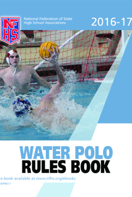 2016-17 NFHS Water Polo Rules Book - NFHS