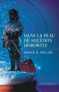 Dans la peau de Sheldon Horowitz - Derek B. Miller pdf download