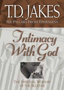 Intimacy with God - T.D. Jakes pdf download