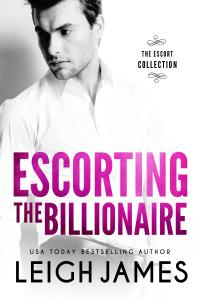 Escorting the Billionaire - Leigh James pdf download