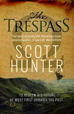 The Trespass - Scott Hunter pdf download