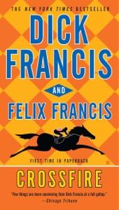 Crossfire - Dick Francis & Felix Francis pdf download