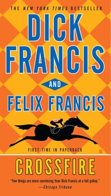 Crossfire - Dick Francis & Felix Francis pdf download