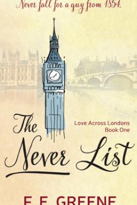 The Never List - F. E. Greene