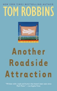 Another Roadside Attraction - Tom Robbins pdf download
