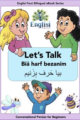 Englisi Farsi Bilingual eBook Series: Let's Talk - Englisi Farsi