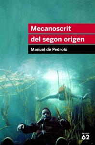 Mecanoscrit del segon origen - Manuel de Pedrolo pdf download