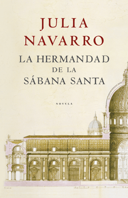 La hermandad de la Sábana Santa - Julia Navarro pdf download