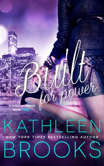 Built for Power by Kathleen Brooks PDF Download