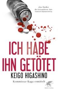 Ich habe ihn getötet - Keigo Higashino & Ursula Gräfe pdf download