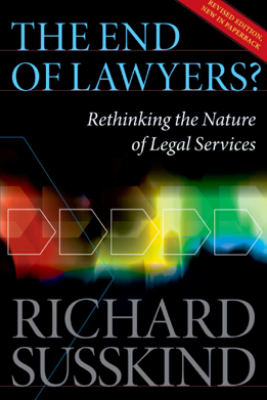 The End of Lawyers? - Richard Susskind OBE