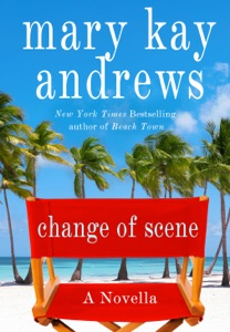 Change of Scene: A 100 Page Novella - Mary Kay Andrews pdf download