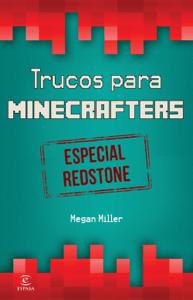 Minecraft. Trucos para minecrafters. Especial Redstone - Megan Miller pdf download