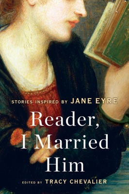 Reader, I Married Him - Tracy Chevalier pdf download