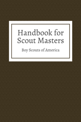 Handbook for Scout Masters - Boy Scouts of America
