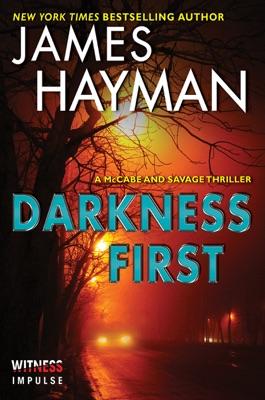 Darkness First - James Hayman pdf download
