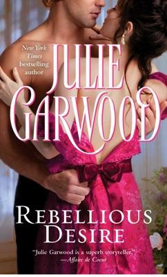 Rebellious Desire - Julie Garwood pdf download